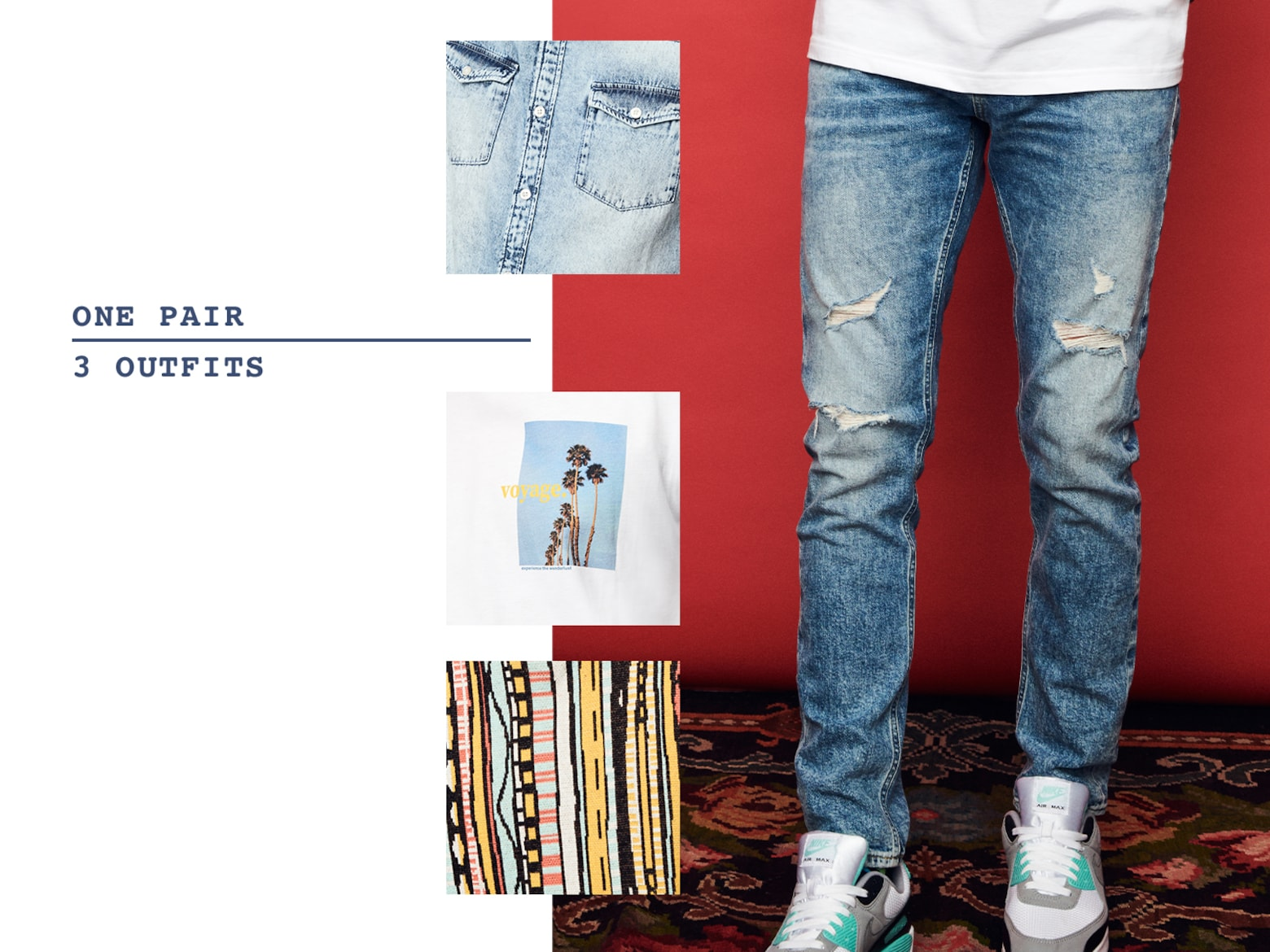 Eine Jeans 3 Outfits